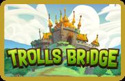 Trolls Bridge - jeu gratuit