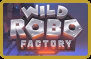 Wild Robo Factory - jeu gratuit
